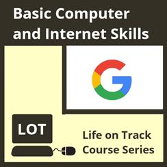 Life On Track - Basic Computer & Internet Skills