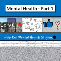 Mental Health Part I